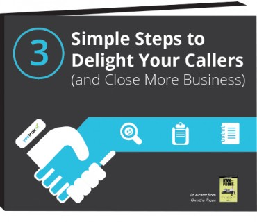 3 Simple Steps to Delight Your Callers